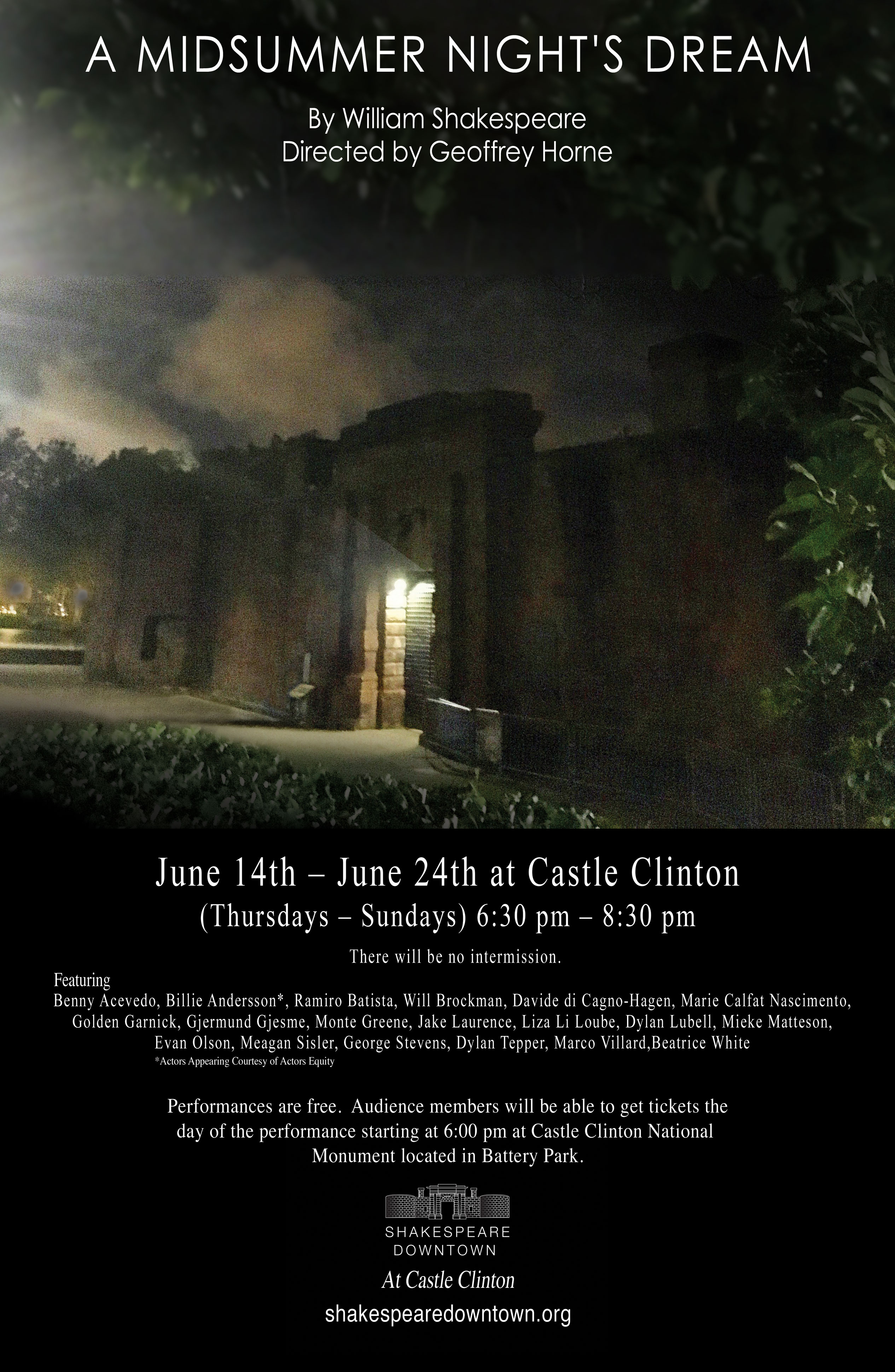 Shakespeare Downtown Is A New Theatre At Castle Clinton National Monument In The Battery Midsummer Nights Dream Will Run From June 14 24